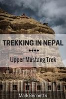 Trekking in Nepal: Upper Mustang