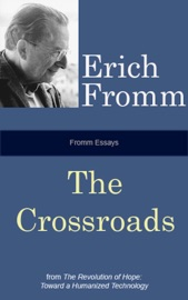 Fromm Essays: The Crossroads PDF Download