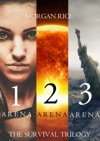 The Survival Trilogy Arena 1 Arena 2 And Arena 3 Books 1 2 And 3