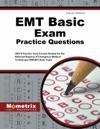 EMT Basic Exam Practice Questions