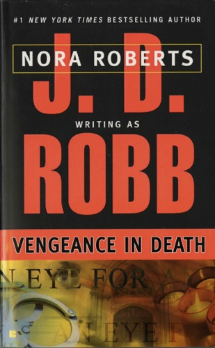 J. D. Robb - Vengeance in Death