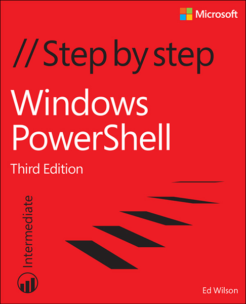 Windows PowerShell Step by Step, 3/e