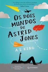 Os dois mundos de Astrid Jones Book Cover