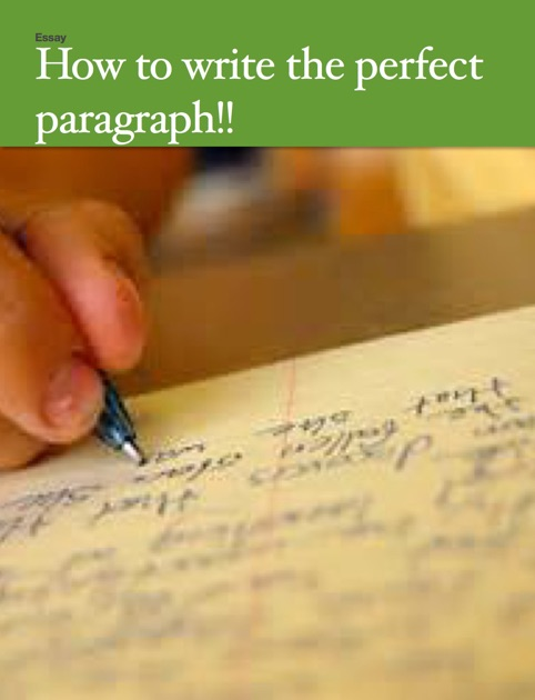 writing a perfect paragraph
