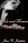 Now And Forever Callies Story