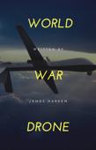 World War Drone