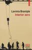 Interior zero - Lavinia Braniște