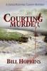 Bill Hopkins - Courting Murder artwork