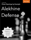 Chess Openings By Example Alekhine Defense