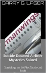 Suicide Downed Airliner Mysteries Solved Germanwings