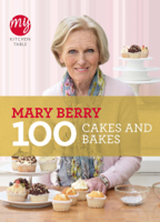 Mary Berry - My Kitchen Table: 100 Cakes and Bakes artwork