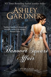 The Hanover Square Affair - Ashley Gardner & Jennifer Ashley Book