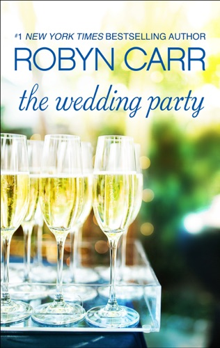 Robyn Carr - The Wedding Party
