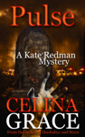 Pulse (A Kate Redman Mystery: Book 10)
