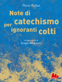 Note di catechismo per ignoranti colti Book Cover