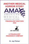 Another Medical Horror Story The AMA And ITT Hartford Conspire To Cripple A Patient