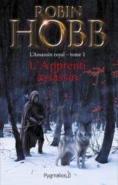 L'Assassin royal (Tome 1) - L'Apprenti assassin