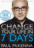 Change Your Life In Seven Days (Enhanced Edition)