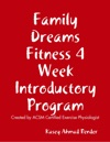Family Dreams Fitness 4 Week Introductory Program