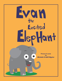 Evan the Excited Elephant