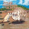 Tyler The Tumbleweed And Albert