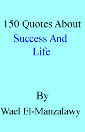 150 Quotes About Success And Life book