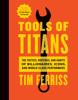 Tools of Titans - Timothy Ferriss & Arnold Schwarzenegger