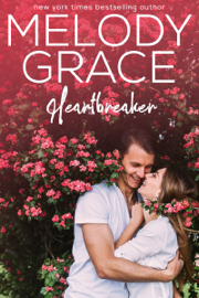 Heartbreaker - Melody Grace book summary