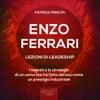 Enzo Ferrari Lezioni Di Leadership