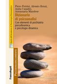 Dizionario di psicoanalisi. Con elementi di psichiatria psicodinamica e psicologia dinamica Book Cover