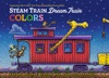 Steam Train Dream Train Colors