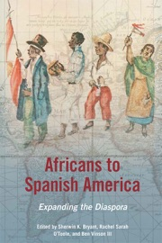 Africans To Spanish America