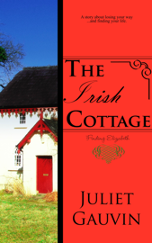 The Irish Cottage: Finding Elizabeth book