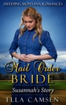 Mail Order Bride Susannahs Story