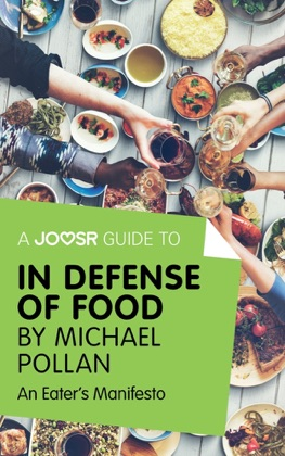 A Joosr Guide to... In Defense of Food by Michael Pollan image