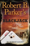 Robert B Parkers Blackjack