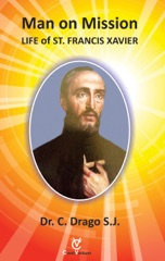 Man on Mission: Life of St. Francis Xavier