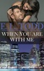 When You Are with Me (Forever and Ever #21)