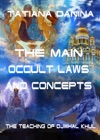 The Teaching Of Djwhal Khul The Main Occult Laws And Concepts