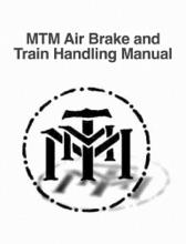 MTM Air Brake and Train Handling Manual