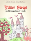 Prince George And The Apples Of Youth