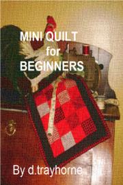 Mini Quilt For Beginners