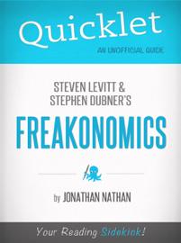 Quicklet on Freakonomics by Stephen D. Levitt & Stephan J. Dubner book