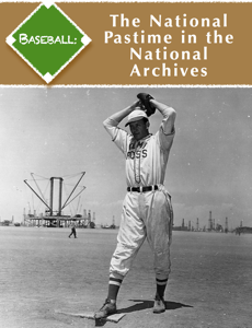 Baseball: The National Pastime in the National Archives Book Review