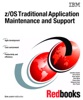 Z/OS Traditional Application Maintenance And Support