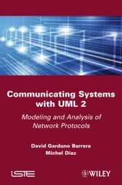 Communicating Systems with UML 2 - David Garduno Barrera & Michel Diaz