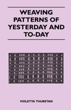 Weaving Patterns Of Yesterday And Today