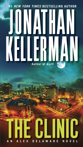Jonathan Kellerman - The Clinic