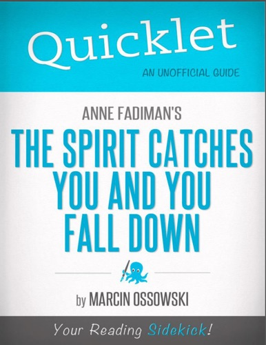 Marcin Ossowski - Quicklet on The Spirit Catches You and You Fall Down by Anne Fadiman