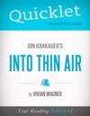 Quicklet On Jon Krakauers Into Thin Air CliffsNotes-like Book Summary